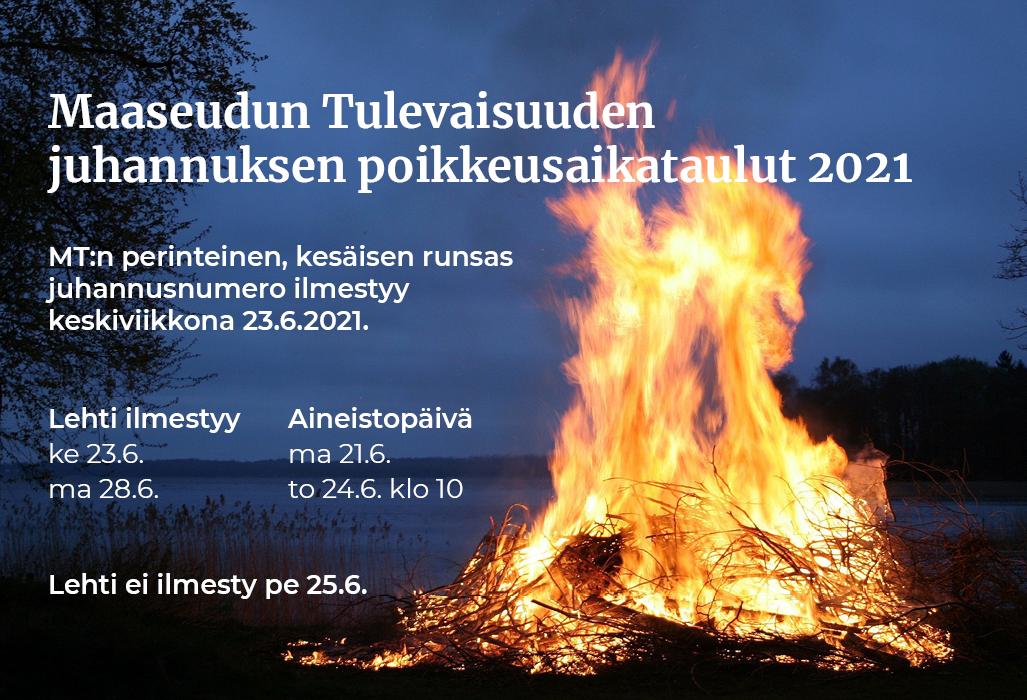 Maaseudun Tulevaisuus juhannuksen poikkeusaikataulut 2021 - Juhannuslehden 23.6. aineistot viimeistään ma 21.6.